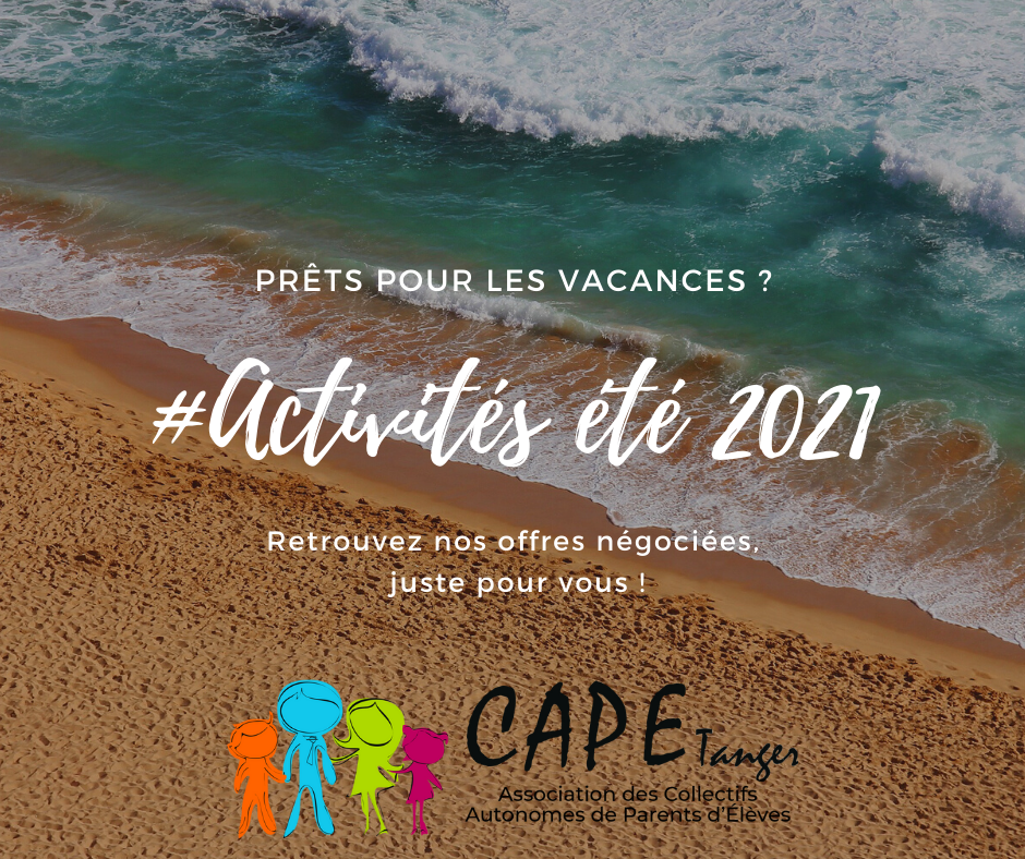 Offres spéciales vacances d'été pour les adhérents CAPE Tanger